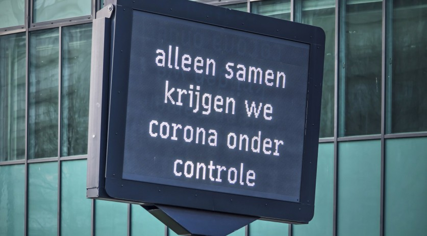 "A highway sign in Rotterdam saying ""only together will we get coronavirus under control"". April 12, 2020"
